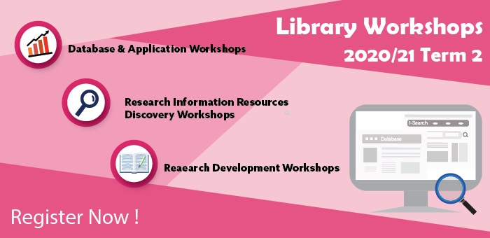 Library Workshops 2020-2021 Term 2